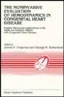 Image for The Noninvasive Evaluation of Hemodynamics in Congenital Heart Disease : Doppler Ultrasound Applications in the Adult and Pediatric Patient with Congenital Heart Disease