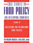 Image for Case studies in food policy for developing countries.: (Institutions and international trade policies) : Volume 3,