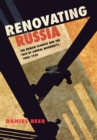 Image for Renovating Russia: the human sciences and the fate of liberal modernity, 1880-1930