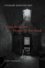 Image for Notes from the House of the Dead