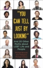 """Image for """"You can tell just by looking"""" and 20 other myths about LGBT life and people"""