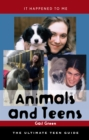 Image for Animals and teens: the ultimate teen guide : no. 22