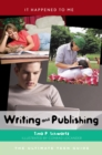 Image for Writing and publishing: the ultimate teen guide : No. 27