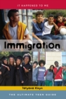 Image for Immigration: the ultimate teen guide : no. 29