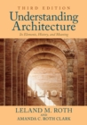 Image for Understanding Architecture : Its Elements, History, and Meaning