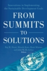 Image for From Summits to Solutions: Innovations in Implementing the Sustainable Development Goals
