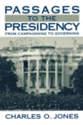 Image for Passages to the Presidency : From Campaigning to Governing