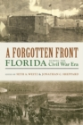 Image for Forgotten Front: Florida during the Civil War Era