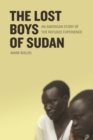 Image for The lost boys of Sudan  : an American story of the refugee experience