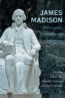 Image for James Madison : Philosopher, Founder, and Statesman