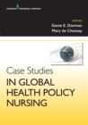 Image for Case Studies in Global Health Policy Nursing