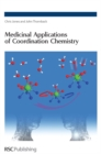 Image for Medicinal applications of coordination chemistry