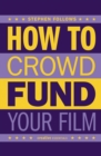 Image for How to Crowdfund Your Film