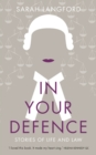Image for In your defence  : stories of life and law