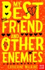Image for My best friend and other enemies