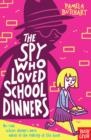 Image for The spy who loved school dinners
