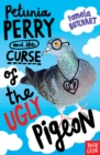 Image for Petunia Perry and the curse of the ugly pigeon