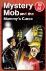 Image for Mystery Mob and the mummy's curse