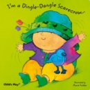 Image for I'm a dingle-dangle scarecrow