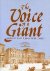 Image for The voice of a giant: essays on seven Russian prose classics