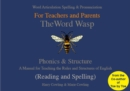 Image for The Word Wasp : A Manual for Teaching the Rules and Structures of Spelling