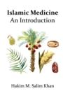 Image for An Introdution to Islamic Medicine
