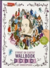 Image for The What on Earth? Wallbook Timeline of Shakespeare : The Wonderful Plays of William Shakespeare Performed at the Original Globe Theatre