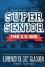 Image for Super Senior : Fmu C/O 2001