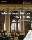 Image for Cambridge International AS Level International History 1871-1945 Coursebook