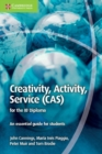 Image for Creativity, activity, service (CAS) for the IB diploma  : an essential guide for students