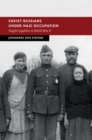 Image for Soviet Russians under Nazi occupation: fragile loyalties in World War II