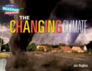 Image for The changing climate : The Changing Climate 3 Explorers