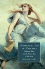 Image for Romantic art in practice: cultural work and the sister arts, 1760-1820 : 122