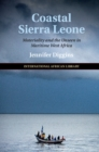 Image for Coastal Sierra Leone: materiality and the unseen in maritime West Africa : 55