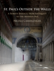 Image for St Paul's outside the walls: a roman basilica, from antiquity to the modern era