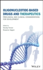 Image for Antisense-based drugs and therapeutics: preclinical and clinical considerations for development