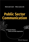 Image for Public sector communication: closing gaps between citizens and public organizations