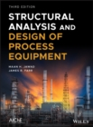 Image for Structural analysis and design of process equipment