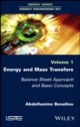 Image for Energy and mass transfers: balance sheet approach and basic concepts