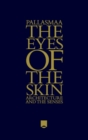Image for The eyes of the skin  : architecture and the senses