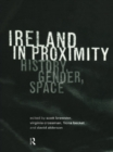 Image for Ireland in proximity: history, gender, space