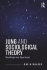 Image for Jung and Sociological Theory: Readings and Appraisal