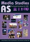Image for AS media studies: the essential introduction for WJEC