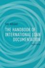 Image for The handbook of international loan documentation