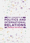 Image for Key concepts in politics and international relations