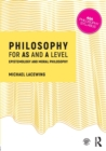 Image for Philosophy for AS and A level: Epistemology and moral philosophy