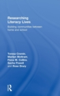 Image for Researching literacy lives  : building communities between home and school