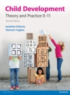 Image for Child development: theory and practice 0-11