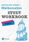 Image for Revise Key Stage 3 mathematics  : preparing for the GCSE Higher courseHigher,: Study workbook