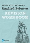 Image for Revise BTEC National Applied Science Revision Workbook